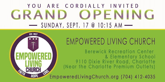 Grand Opening - Empowered Living Church - Charlotte