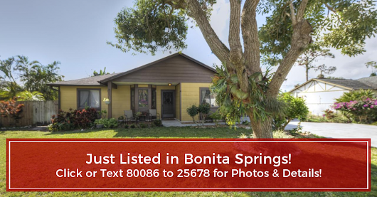JUST LISTED - Bonita Springs