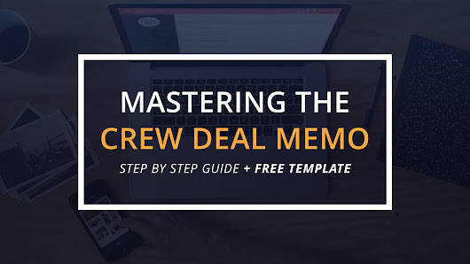 Mastering the Crew Deal Memo (with FREE Template) | Filmmaking Tips