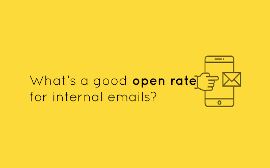 Internal Email: Beyond Open Rates for Employee Engagement 2018