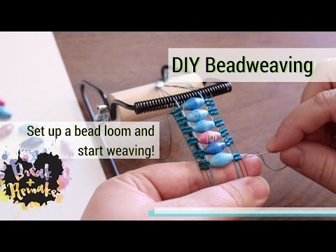DIY Bead Weaving - how to set up a bead loom and start weaving - upcycle...