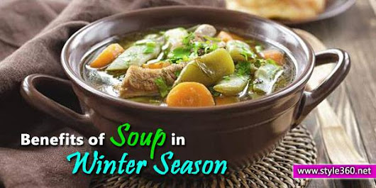 Health Benefits of Eating Soup in Winter | Fashion Tubes