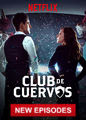 Club de Cuervos - Season 4