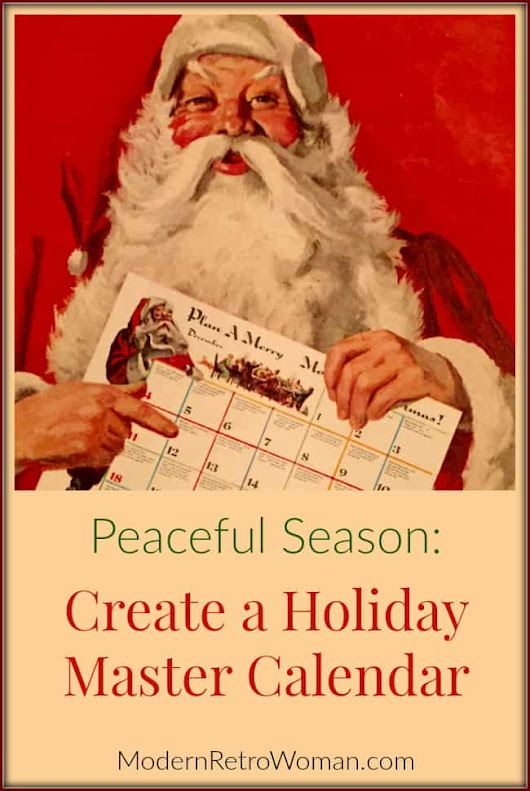 Peaceful Season: Create A Holiday Master Calendar - Modern Retro Woman