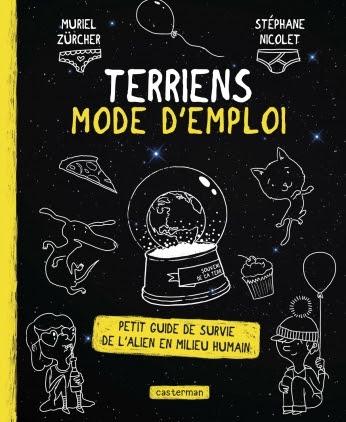 Couverture Terriens mode d'emploi : petit guide de survie de l'alien en milieu humain