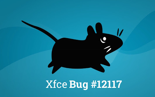 This Xfce Bug Is Wrecking Users' Monitors