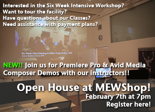 Manhattan Edit Workshop for our February Open House on Feb 7th! Demos on Premiere & Avid!