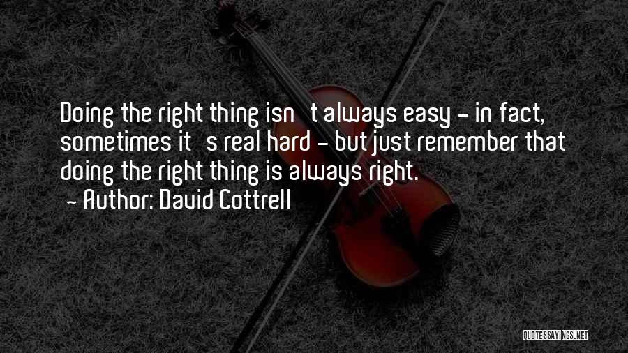 Top 54 Leadership Doing The Right Thing Quotes Sayings