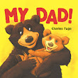 Book Review: My Dad By Charles Fuge