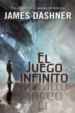 El juego infinito (primera parte de la saga) James Dashner