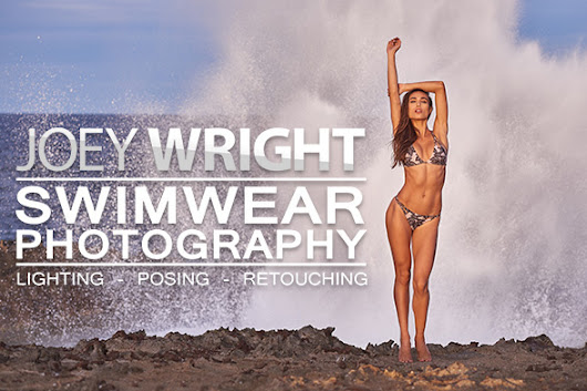 Joey Wright: Swimwear Photography - Lighting, Posing, and Retouching | Fstoppers