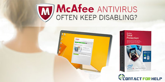 Why Does McAfee Antivirus Often Keep Disabling? - customer-service-number's blog