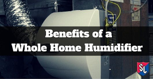 Benefits of a Whole Home Humidifier | Service Legends Heating and Cooling 515-COMFORT