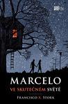 Marcelo ve skutečném světě
