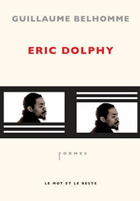 Eric Dolphy, Guillaume Belhomme