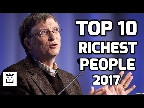 Top 10 Richest Person in the World(2017) - Welneontrends.com
