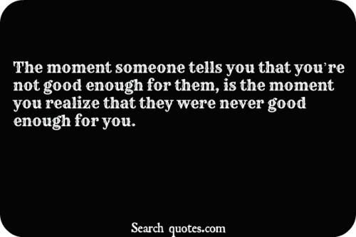 The Moment You Realize Quotes Quotations Sayings 2019