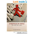 Amazon.com: Estrategias de ventas, para vender más y mejor (Spanish Edition) eBook: Augusto Diego Berard: Books