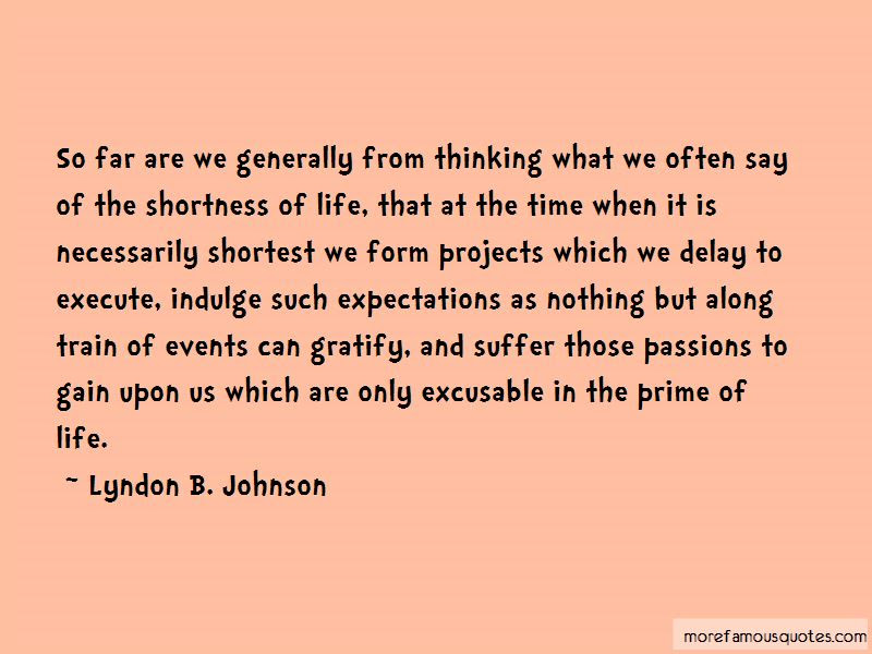 Quotes About Shortness Of Life Top 29 Shortness Of Life Quotes From