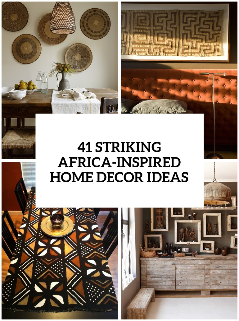 33 Striking AfricaInspired Home Decor Ideas  DigsDigs