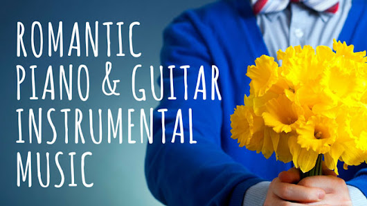 Romantic Guitar and Piano Music - Royalty Free Download