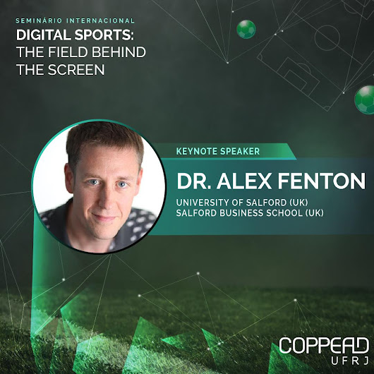 Digital Sport and fan engagement - Dr. Alex Fenton