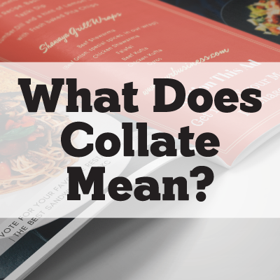 What Does Collate Mean?
