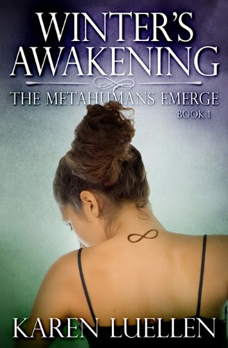 Winter's Awakening: The Metahumans Emerge (Winter's Saga #1--YA Sci-Fi/Dystopian Series) by Karen Luellen