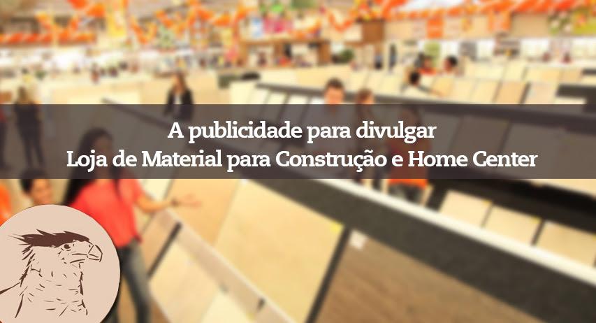 Como Divulgar Loja De Material Para Construção E Home Center
