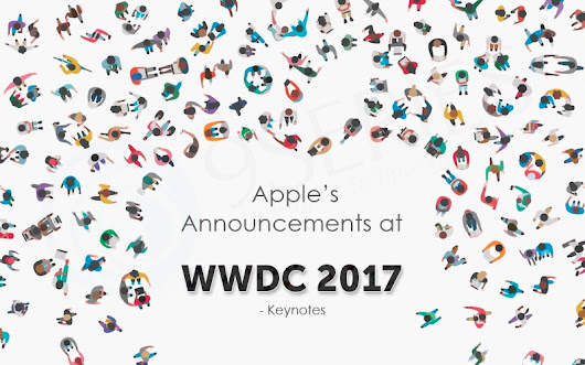 Apple's Announcements at WWDC 2017 - Keynotes