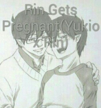 Ao No Exorcist Fanfiction Rin Pregnant