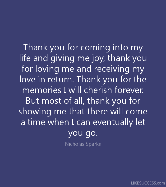 Quotes About Coming Into My Life 35 Quotes