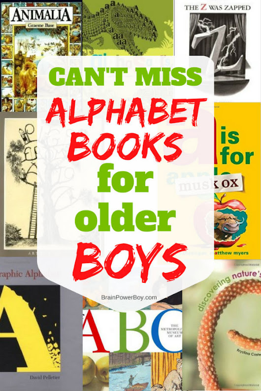 Alphabet Books for Older Boys (Don't Miss Them!) - Brain Power Boy