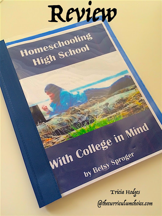 How to Homeschool High School to College - The Curriculum Choice