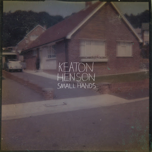 Small Hands by Keaton Henson