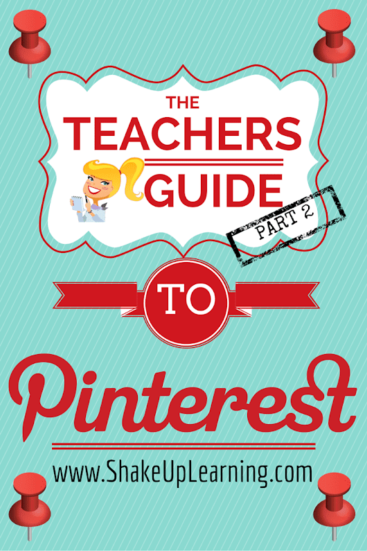 Teacher's Guide to Pinterest - Part 2: Follow Your Interests