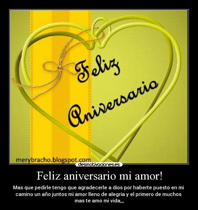 Feliz Aniversario Mi Amor Desmotivaciones