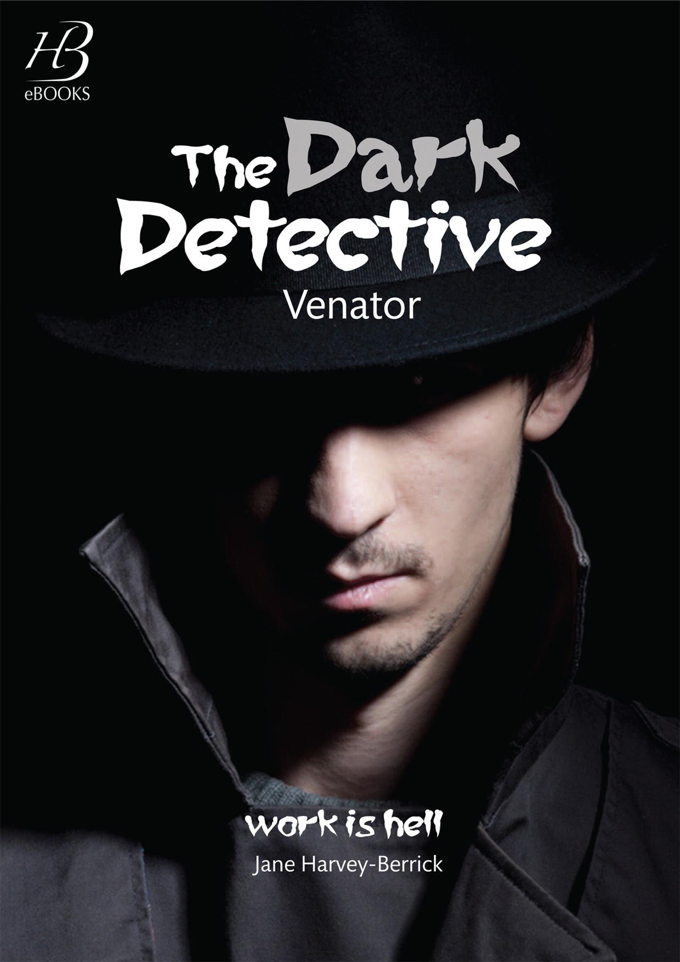 "Risultati immagini per ""The Dark Detective""Jane Harvey-Berrick"