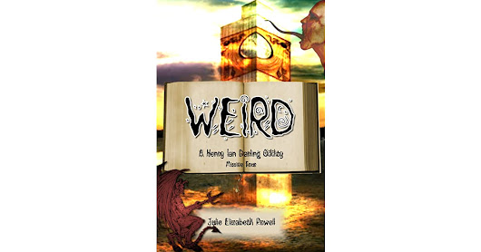 Sheri (Princeton, IL)'s review of Weird: A Henry Ian Darling Oddity: Missive Four