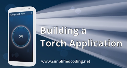 Turn on Flashlight Android - Building a Torch App