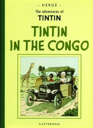 book cover of   Tintin in the Congo    (The Adventures of Tintin, book 2)  by  Hergé