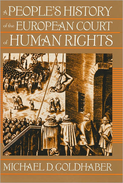 A Peoples History Of The European Court Of Human Rights A Peoples History Of The European Court Of Human Rights