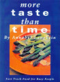 More Taste Than Time, Fast Track Food for Busy People