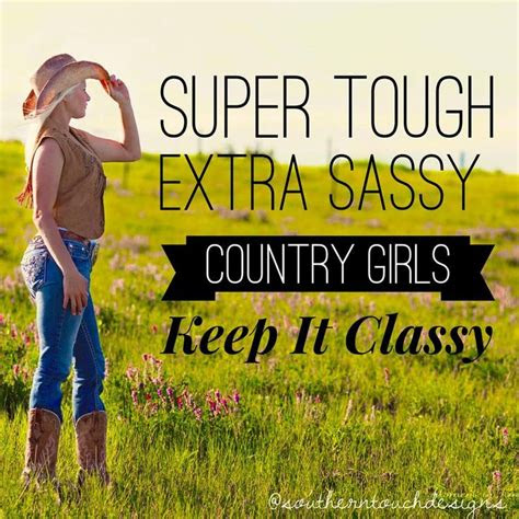 Awesome Country Girl Quotes And Sayings - Mesgulsinyali
