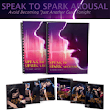 Speak to Spark Arousal