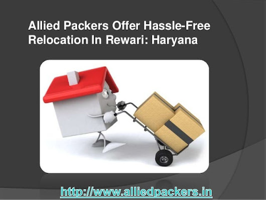 Allied packers offer hassle free relocation in rewari haryana