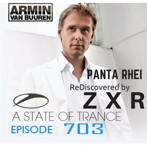 PantaRhei (ReDiscovered By ZXR) feat. Armin Van Buuren by Z X R Productions Inc.