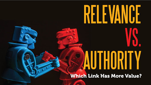 Relevance vs. authority: Which link has more value? (Part 1)