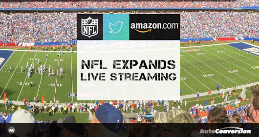 NFL Expands Live Streaming in New Deal with Amazon | AutoConversion