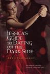 Jessica's Guide to Dating on the Dark Side (Jessica, #1)